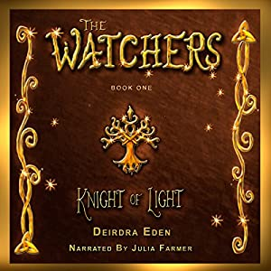 The Watchers: Knight of Light Audiobook