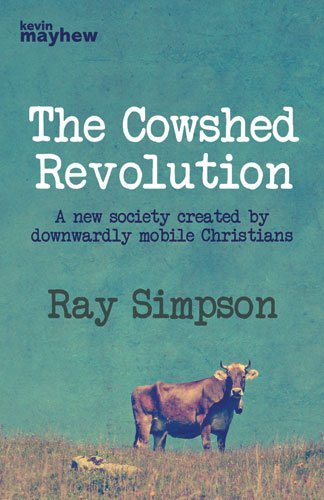 THE COWSHED REVOLUTION