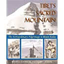 Tibet's Sacred Mountain: The Extraordinary Pilgrimage to Mount Kailas