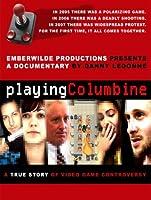 Playing Columbine [HD]