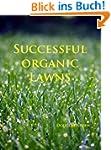 Successful Organic Lawns (English Edi...