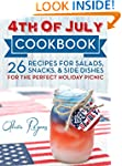 4th Of July Cookbook: 26 Recipes For...