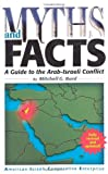 img - for Myths and Facts: A Guide to the Arab-Israeli Conflict book / textbook / text book