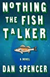 img - for Nothing the Fish Talker book / textbook / text book