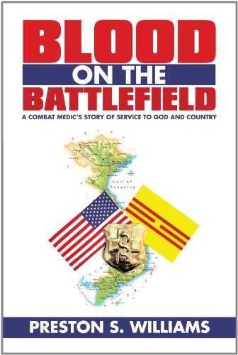 Blood on the Battlefield: A Combat Medic's Story of Service to God and Country