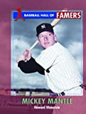 Mickey Mantle (Baseball Hall of Famers) (0823937828) by Weinstein, Howard