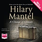 A Change of Climate | [Hilary Mantel]