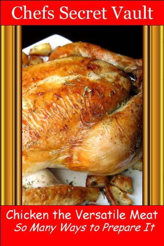 Chicken...Baked, Grilled, Fried, Roasted...It's All Good