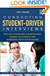 Conducting Student-Driven Interviews:...