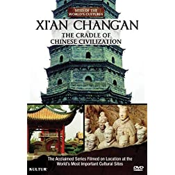 Xi'An - Chang'An, The Cradle of Chinese Civilization / Sites of the World's Cultures