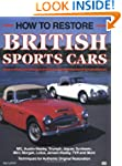 How to Restore Classic British Sports...