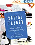 Social Theory, Volume II: From Modern...
