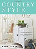 img - for Country Style: Home D cor and Rustic Crafts from Chandeliers to Coffee Tables, Bedcovers to Bulletin Boards book / textbook / text book