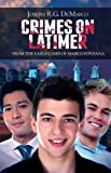 Crimes on Latimer: From the Early Cases of Marco Fontana (A Marco Fontana Mystery)