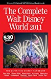 The Complete Walt Disney World 2011