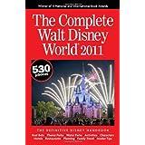 The Complete Walt Disney World 2011 ~ Julie Neal