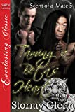 Taming a Betas Heart [Scent of a Mate 5] (Siren Publishing Everlasting Classic ManLove)