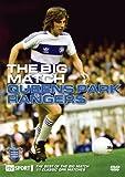 QPR Big Match [DVD]
