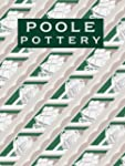 Poole Pottery: Carter & Company and T...