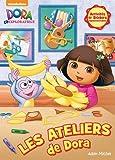 Les ateliers de Dora : Activités et stickers repositionnables...