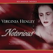 Notorious | [Virginia Henley]