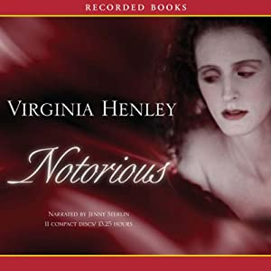Notorious | [Virginia Henley]