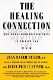 img - for The Healing Connection: How Women Form Relationships in Therapy and in Life book / textbook / text book