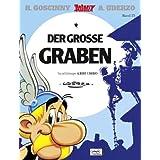 """Asterix HC 25 Der gro�e Grabenvon """"Albert Uderzo"""""""