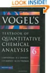 Vogel's Quantitative Chemical Analysi...