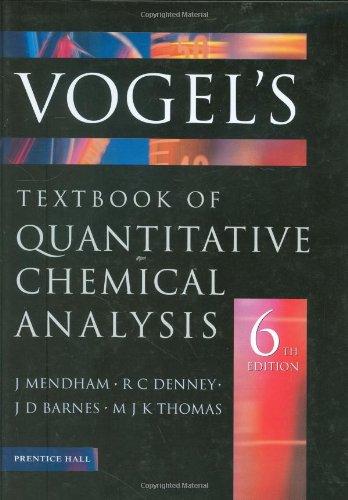 Vogel'S Quantitative Chemical Analysis (6Th Edition)
