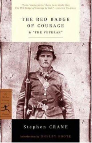 "The Red Badge of Courage & ""The Veteran"" (Modern Library Classics)"
