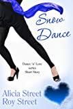 Snow Dance (Dance n Luv Short Story)