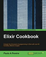 Elixir Cookbook Front Cover