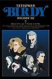 鉄腕バーディー DECODE:02 3 【完全生産限定版】[DVD]