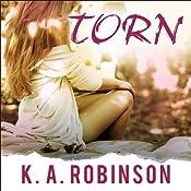 Torn: Torn, Book 1 | K. A. Robinson