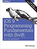 img - for iOS 9 Programming Fundamentals with Swift: Swift, Xcode, and Cocoa Basics book / textbook / text book