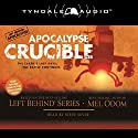 Apocalypse Crucible: The Earth's Last Days: The Battle Continues Audiobook by Mel Odom Narrated by Steve Sever