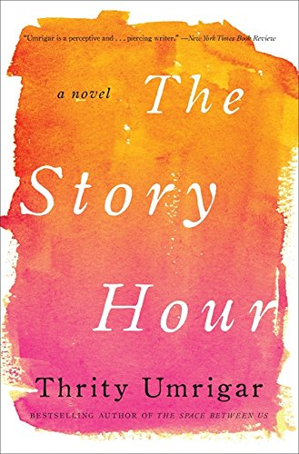Image of The Story Hour: A Novel