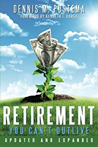 Retirement You Can't Outlive Updated and Expanded by CreateSpace Independent Publishing Platform