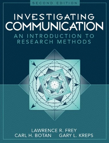 Investigating Communication: An Introduction to Research...