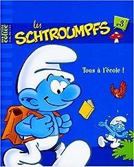 Les Schtroumpfs, Tome 3 : Tous à l\'école ! par Alain Jost