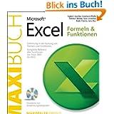 Microsoft Excel: Formeln & Funktionen - Das Maxibuch: ... Funktionen von Excel 2000 bis 2010