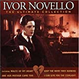 Ivor Novello - The Ultimate Collectionby Ivor Novello