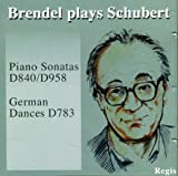 Alfred Brendel Schubert: Piano Sonatas D598 & D840 ; German Dances D783.