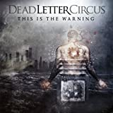 This Is the Warning by Dead Letter Circus (2011) Audio CD