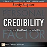 img - for Credibility: I've Lost It - Can I Rebuild It? book / textbook / text book