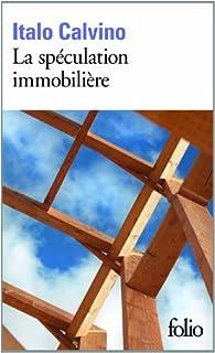 La spéculation immobilière, Calvino, Italo
