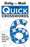 Daily Mail Daily Mail All New Quick Crosswords 6 (The Daily Mail Puzzle Books)