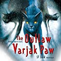 The Outlaw Varjak Paw Audiobook by S F Said Narrated by Andrew Sachs