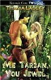 img - for Me Tarzan You Jewel book / textbook / text book